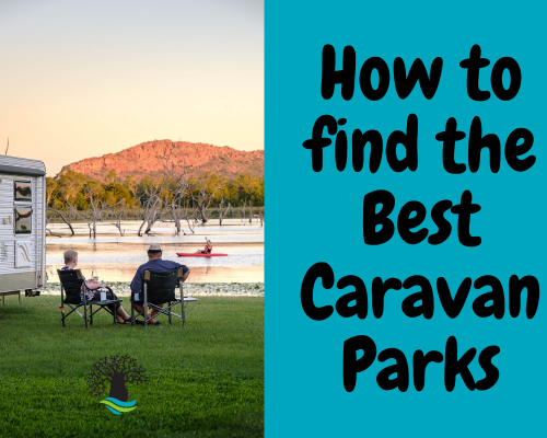 How to find the best Caravan Parks